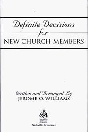 Cover of: Definite Decisions For New Church Members | Jerome Williams