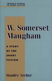 Cover of: W. Somerset Maugham | Stanley Archer