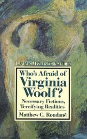 Who's afraid of Virginia Woolf? by Matthew Charles Roudané