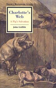 Charlotte's web by Griffith, John W.