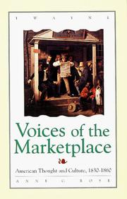 Cover of: Studies in the American Thought and Culture Series - Voices of the Marketplace | Rose.