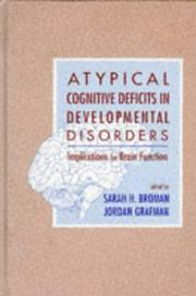 Atypical Cognitive Deficits in Developmental Disorders by