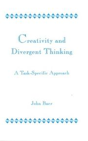 Cover of: Creativity and divergent thinking