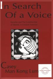 Cover of: In search of a voice: Karaoke and the Construction of Identity in Chinese America