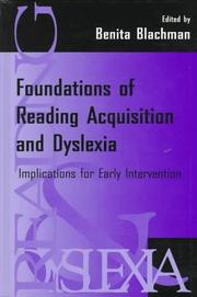 Foundations of Reading Acquisition and Dyslexia by Benita A. Blachman