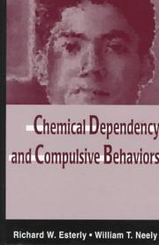 Cover of: Chemical dependency and compulsive behaviors