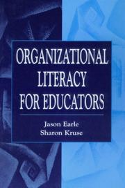 Cover of: Organizational literacy for educators | Jason Earle