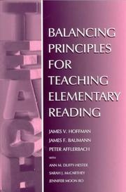 Cover of: Balancing Principles for Teaching Elementary Reading | Ann M. Duffy-Hester