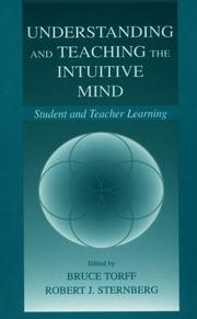 Cover of: Understanding and teaching the intuitive mind by
