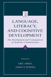 Cover of: Language, literacy, and cognitive development | edited by Eric Amsel, James P. Byrnes.