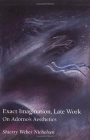 Cover of: Exact Imagination, Late Work | Shierry Weber Nicholsen