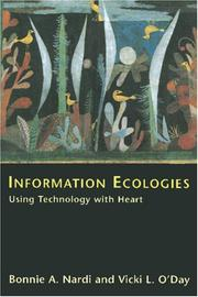 Cover of: Information Ecologies | Bonnie A. Nardi & Vicki L. O