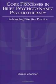 Cover of: Core Processes in Brief Psychodynamic Psychotherapy
