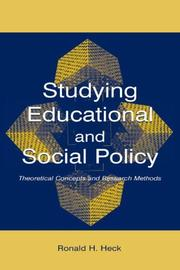 Cover of: Studying educational and social policy: theoretical concepts and research methods