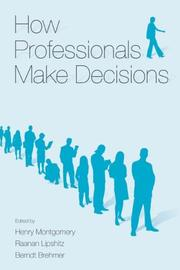Cover of: How Professionals Make Decisions (Expertise, Research and Applications) |
