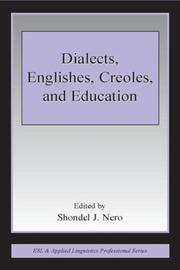 Cover of: Dialects, Englishes, Creoles, And Education (Esl and Applied Linguistics Professional Series.) (Esl and Applied Linguistics Professional Series.) | Shondel J. Nero