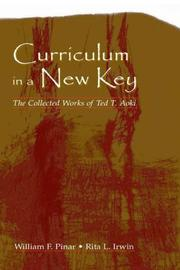 Cover of: Curriculum in a New Key | Ted T. Aoki