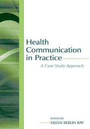 Cover of: Health Communication in Practice