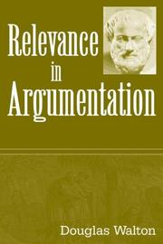 Cover of: Relevance in Argumentation | Douglas Walton