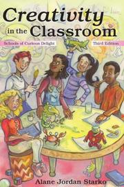 Cover of: Creativity in the Classroom