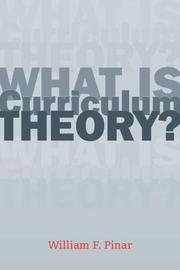 Cover of: What Is Curriculum Theory? (Studies in Curriculum Theory) | William F. Pinar