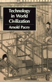 Cover of: Technology in World Civilization | Arnold Pacey