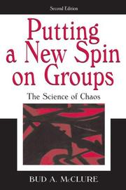 Cover of: Putting a new spin on groups | Bud A. McClure