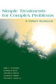 Cover of: SIMPLE TREATAMENTS FOR COMPLEX PROBLEMS