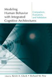Cover of: Modeling human behavior with integrated cognitive architectures |