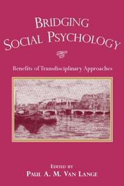 Cover of: Bridging social psychology |