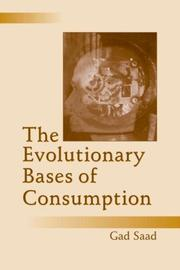 Cover of: The Evolutionary Bases of Consumption (Marketing and Consumer Psychology Series)