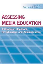 Cover of: Assessing Media Education | William G. Christ