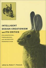 Cover of: Intelligent Design Creationism and Its Critics | Robert T. Pennock