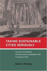 Taking Sustainable Cities Seriously by Kent E. Portney