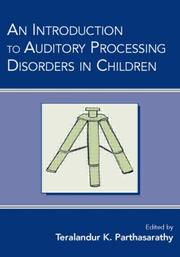 Cover of: An Introduction to Auditory Processing Disorders in Children