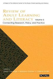 Cover of: Review of Adult Learning and Literacy, Vol. 6: Connecting Research, Policy, and Practice |
