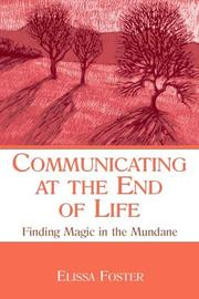 Cover of: Communicating at the End of Life