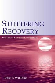 Cover of: Stuttering recovery | Dale F. Williams