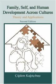 Cover of: Family, Self, and Human Development Across Cultures