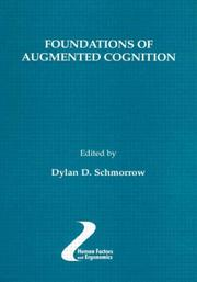 Cover of: Foundations of Augmented Cognition (Human Factors/Ergonomics) (Human Factors/Ergonomics)