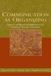 Cover of: Communication as organizing