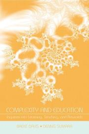 Cover of: Complexity and Education | Brent Davis