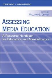 Cover of: Assessing Media Education: A Resource Handbook for Educators and Administrators: Component 1