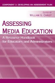 Cover of: Assessing Media Education: A Resource Handbook for Educators and Administrators: Component 3