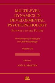 Cover of: Multilevel Dynamics in Developmental Psychopathology: Pathways to the Future