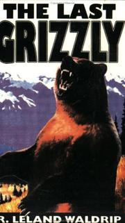 Cover of: The Last Grizzly