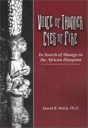 Cover of: Voice of thunder, eyes of fire | David B. Welch, PhD