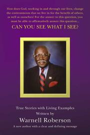 Cover of: Can You See What I See? True Stories with Living Examples