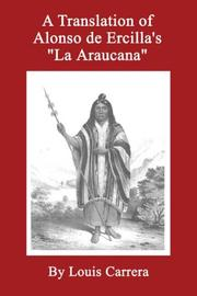 Cover of: A Translation of Alonso de Ercilla's 'La Araucana'