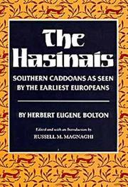 Cover of: The Hasinais, southern Caddoans as seen by the earliest Europeans